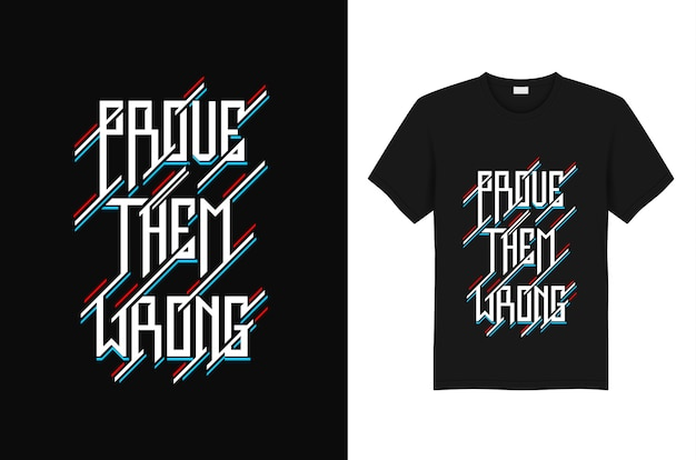 Probarles plantilla de diseño de camiseta de tipografía incorrecta
