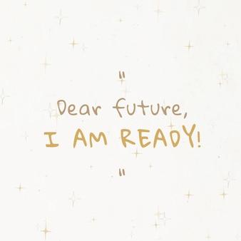 Publicación de redes sociales de plantilla editable de año nuevo con querido futuro estoy listo texto