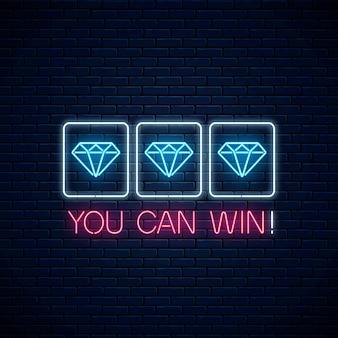 Puede ganar - frase de motivación de neón brillante con tres diamantes en la máquina tragamonedas.