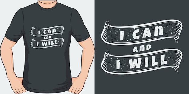 Puedo y lo haré. diseño de camiseta único y moderno