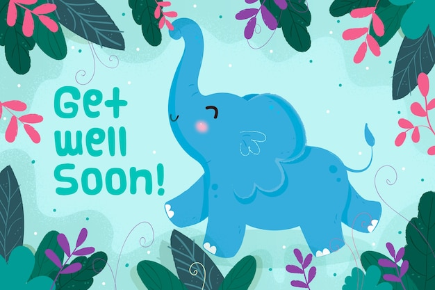 Que te mejores pronto mensaje con elefante