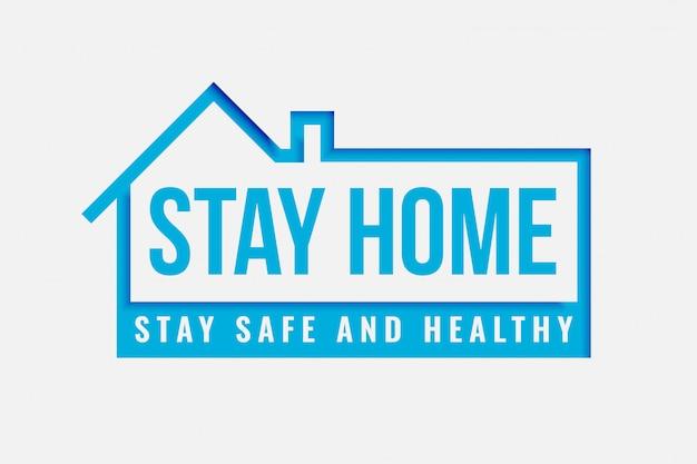 Quedarse en casa y cartel seguro para estar sano