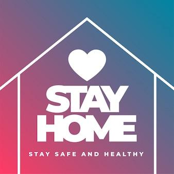 Quedarse en casa, mantenerse seguro y saludable diseño de póster