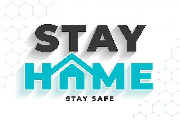 Quedarse en casa, permanecer seguro mensaje para protección contra virus