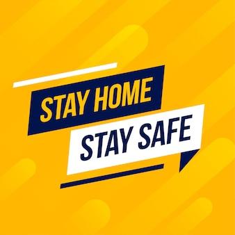 Quedarse en casa permanecer seguro mensaje sobre fondo amarillo