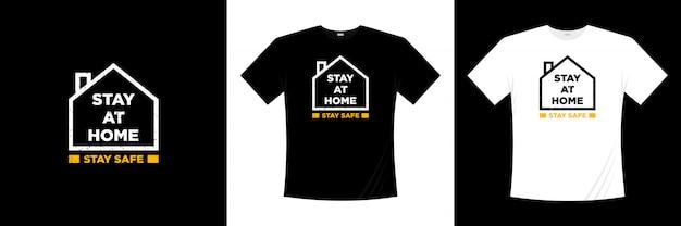 Quedarse en casa permanecer tipografía segura
