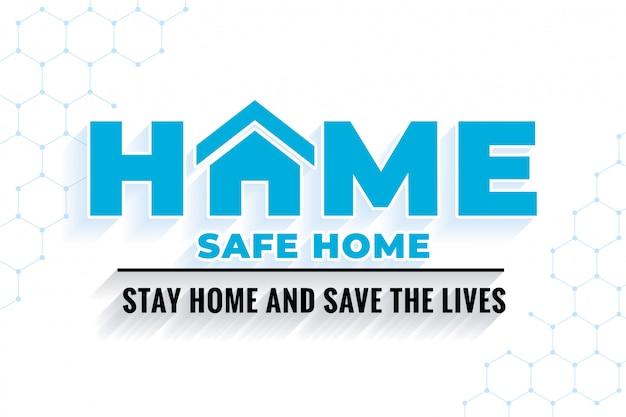 Quedarse en casa y salvar vidas mensaje de fondo