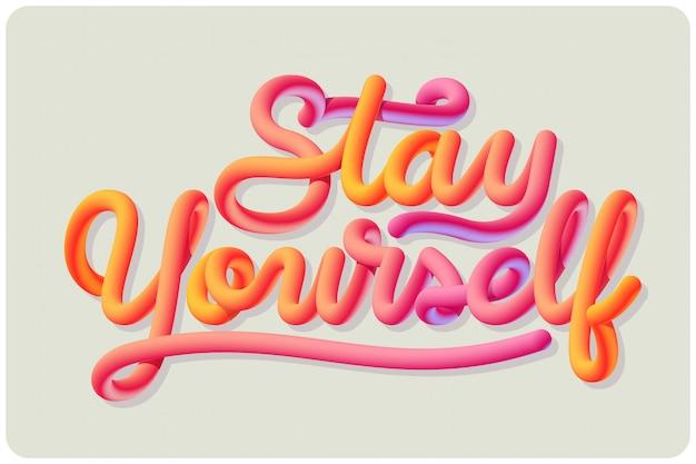 Quédate tú mismo vector letras