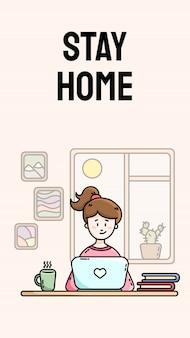 Quédese en casa banner vertical motivacional. practicando el autoaislamiento. trabajar desde casa. joven blogger mujer sentada frente a la computadora portátil. ilustración de dibujos animados de estilo plano