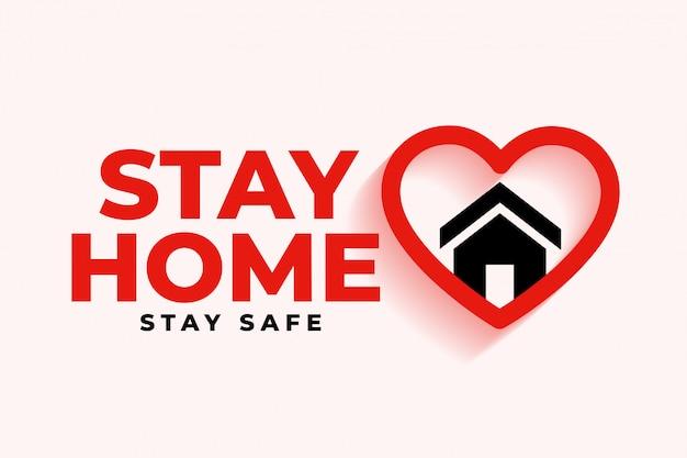 Quédese en casa de fondo con el símbolo del corazón y la casa