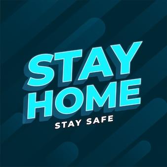 Quédese en casa, manténgase seguro fondo de texto en 3d