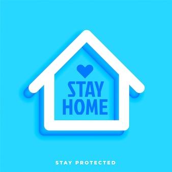 Quédese en casa, permanezca protegido con el diseño del símbolo de la casa