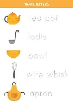 Rastrea los nombres de los utensilios de cocina. práctica de escritura a mano para niños en edad preescolar.