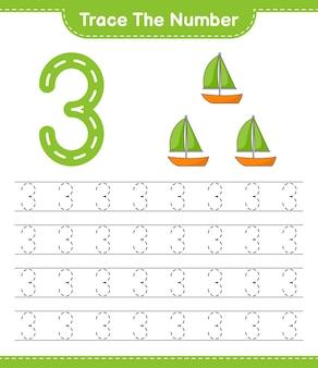 Rastrear el número número de rastreo con la hoja de trabajo imprimible del juego educativo velero para niños