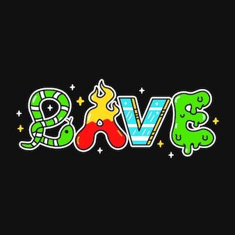 Rave palabra, letras de estilo psicodélico trippy.ilustración de personaje de dibujos animados de doodle dibujado a mano de vector.letras trippy divertidas, rave, moda ácida impresión para camiseta, concepto de cartel