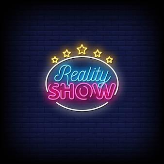 Reality show letreros de neón estilo texto