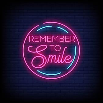 Recuerde sonreír letreros de neón estilo de efecto de texto