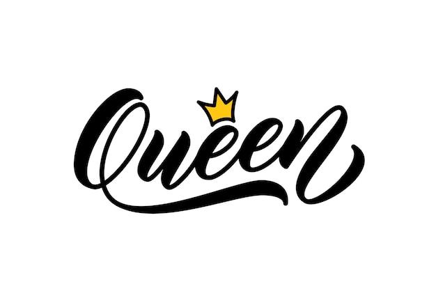 Reina palabra escrita a mano. caligrafía moderna. diseño de letras a mano para imprimir en ropa. reina palabra con corona.