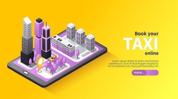 Reserva de traslado en taxi diseño de banner isométrico en línea con mapa de la ciudad en 3d en la pantalla del móvil