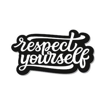 Respeto a ti mismo letras