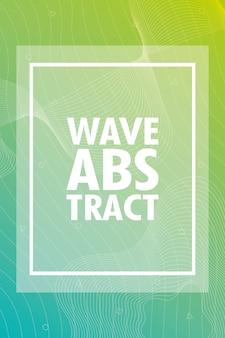Resumen de onda con letras y marco cuadrado en fondo verde