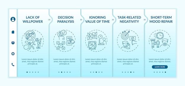 Retrasar tareas habituales motiva la plantilla de incorporación. reparación del estado de ánimo a corto plazo. parálisis de decisiones. sitio web móvil receptivo con iconos. pantallas paso a paso del tutorial de la página web. concepto de color rgb