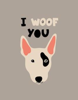Retrato de vector de ilustración de dibujos animados de bullterrier con perro y letras i woof you