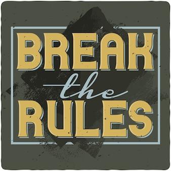 Romper las letras de las reglas