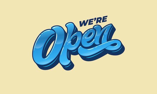 Rotulación estamos abiertos al diseño de un cartel en la puerta de una tienda, cafetería, bar o restaurante. tipografía en estilo vintage