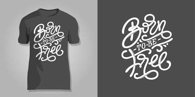 Rotulación nacido para ser libre sobre fondo gris oscuro para imprimir en camisetas, portadas de bloc de notas, cuadernos de dibujo, postales