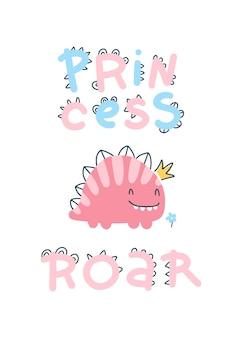 Rugido. cartel de princesa bebé dino con letras lindas. estilo de dibujo infantil de dibujos animados escandinavo simple. una fuente de cómic ideal para enfermeras de habitación. paleta de colores pastel.