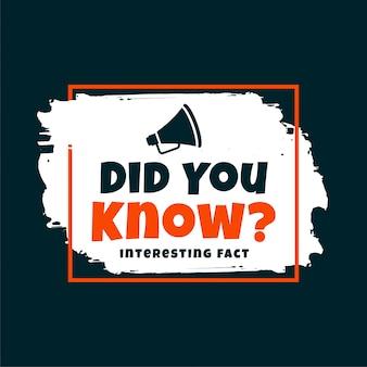 ¿sabías un hecho interesante?