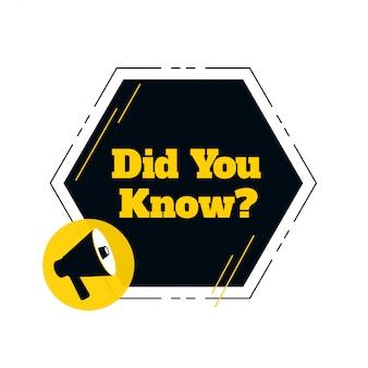 ¿sabías que con diseño de megáfono?