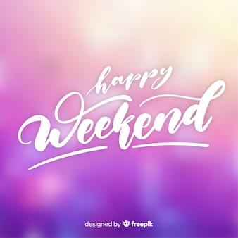Saludo fin de semana borroso luminoso