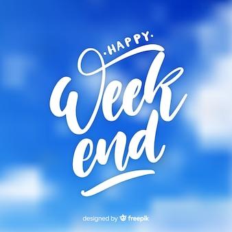 Saludo fin de semana cielo borroso