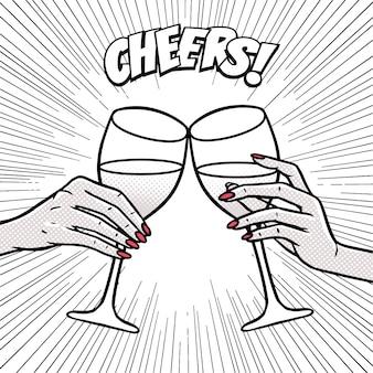 Saludos, chicas bebiendo, manos con copas de vino