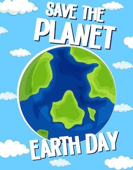 Salvemos el día del planeta tierra.