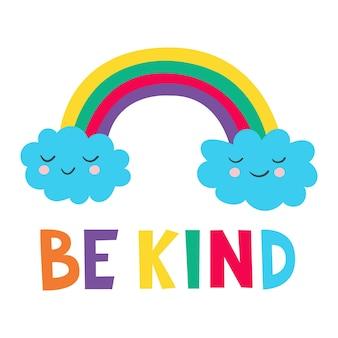 Sea amable letras escritas con arco iris ilustración vectorial impresión de bebé