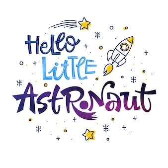 Sea valiente pequeño astronauta cita.
