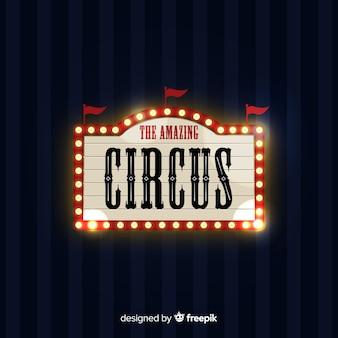 Señal luminosa de circo vintage