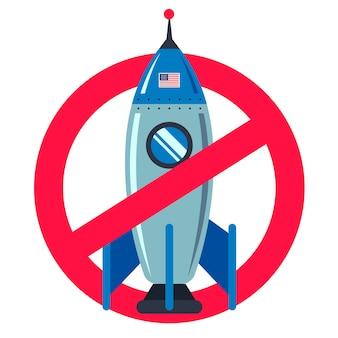 Señal de prohibido con un cohete espacial en un blanco. tecnología americana. plano .