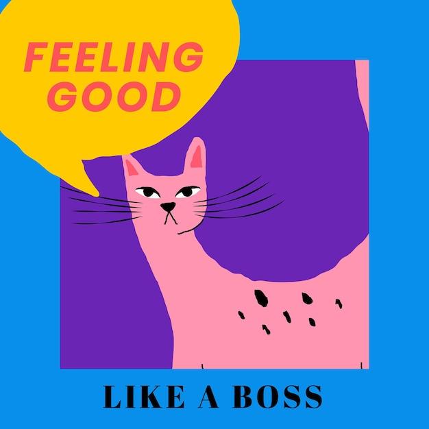 Sentirse bien plantilla de frase con lindo gato ilustración vintage publicación en redes sociales