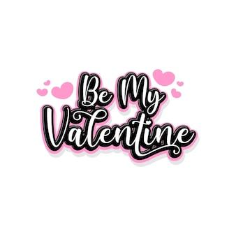 Ser mi san valentin letras tipografia citas