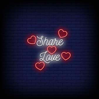 Share love neon signs style text