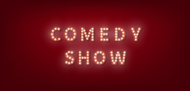 Show de comedia. texto de bombilla de marquesina 3d para comedy show.