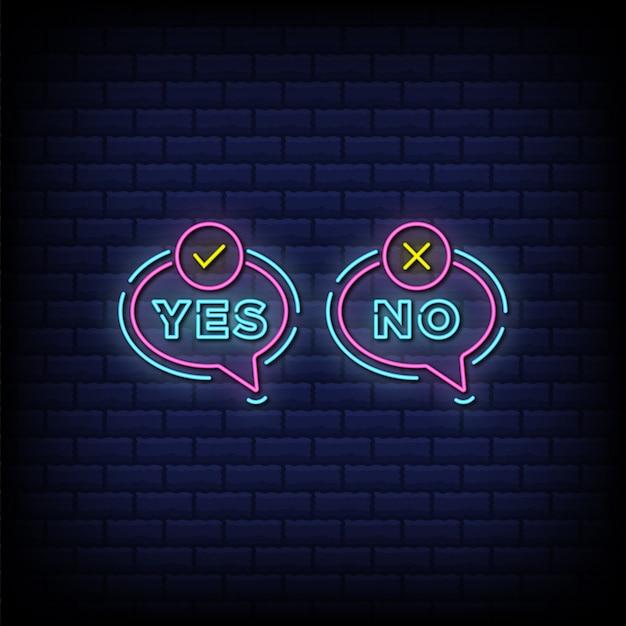 Sí y sin letrero de neón