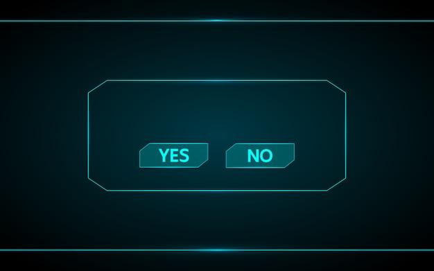 Sí y ningún botón del juego en la interfaz futurista de tecnología hud fondo.