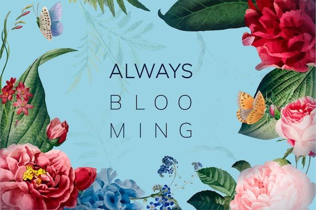 Siempre floreciendo ilustración marco floral