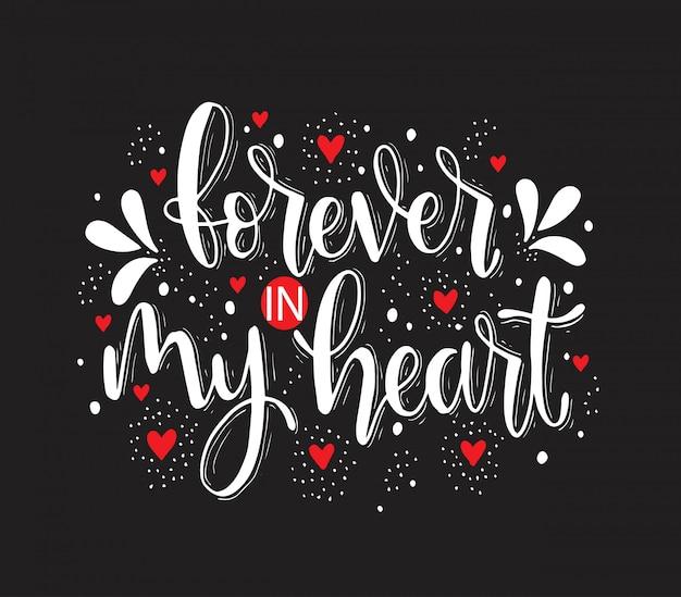 Por siempre en mi corazón - citas de letras a mano, ilustración vectorial