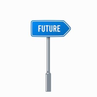 Signo de carretera futuro sobre blanco